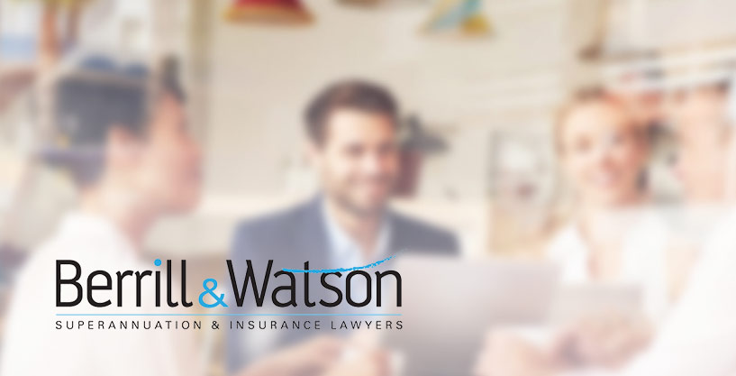 Berrill & Watson - Superannuation and Insurance Lawyers